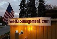 NeedEncouragement sign back yard