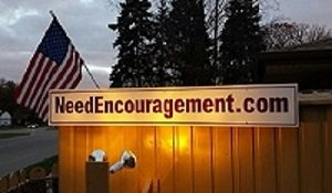 NeedEncouragement sign