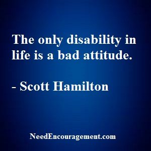 Put GOIn Front Of The Word DISABLED = (GOD-IS-ABLED)