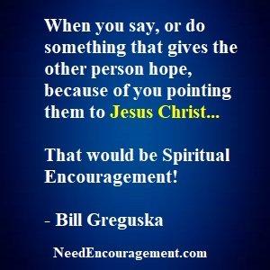 Spiritual Encouragement Is Priceless!
