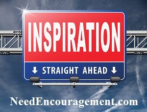Inspiration straight ahead! Find Encouragement Here!