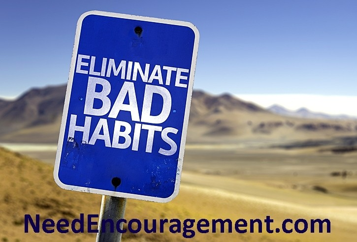 Bad habits can be hard to break!