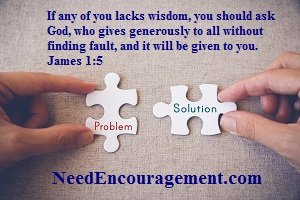 Solve problems by using patience!