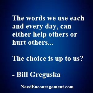 Power In Words Can Help Or Hurt!