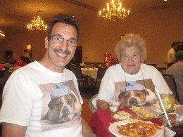 Bill & Mom with Dog shirts on. Mom's death was more a celebration of her life!