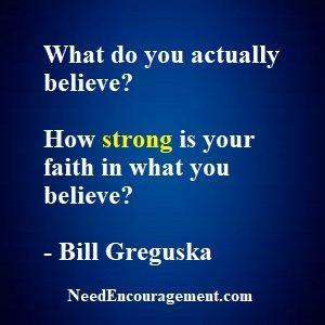 What Do You Believe ConcerningYour Faith?