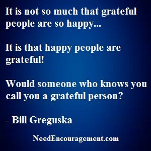 Do You Have Gratitude For What You Have, And Don't Have!