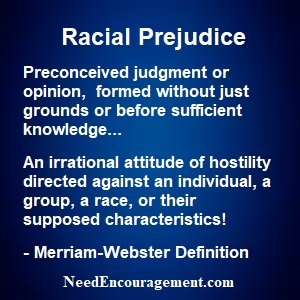 Racial prejudice can be overcome!