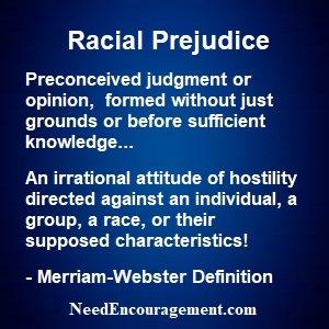 Racial prejudice can be overcome!