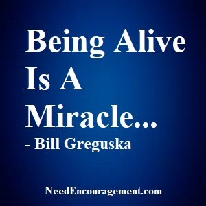 Miracles Happen Every Day When You Wake Up!