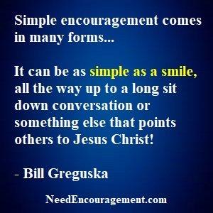 Simple Encouragement Is Often The Best!