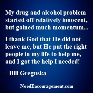 God Helped Me With My Drinking Problem!