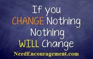 Find encouragement to change the things you need to change!