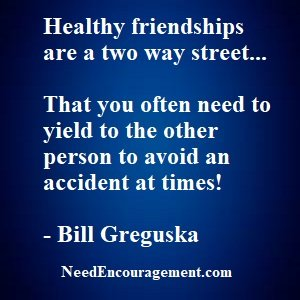 Healthy Friendships Take Time And Energy!