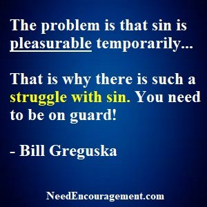 Are YouStruggling With Sin And Want Help?