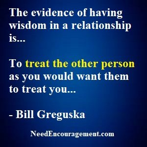 Do You Practice Wisdom In Relationships!