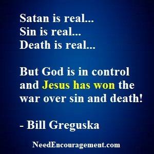 Be alert the enemy satan is real!