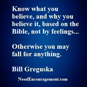 You need to know your church beliefs or other wise you will not truely understand!
