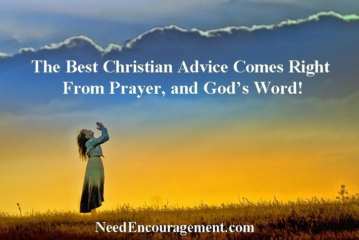 Christian advice needs to be bathed in prayer