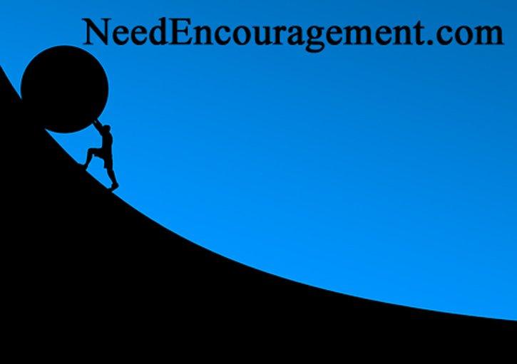 Need some encouragement...
