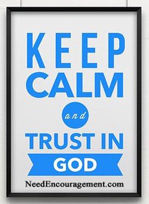 Trust in God...