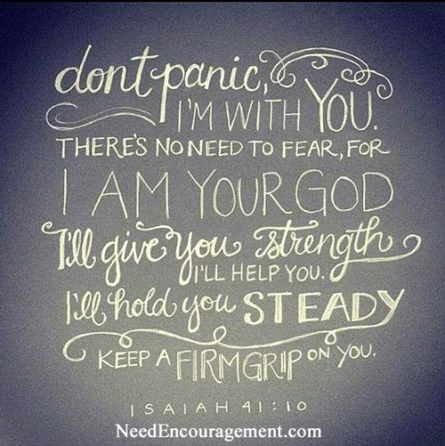 Fear not for I am the Lord your God!