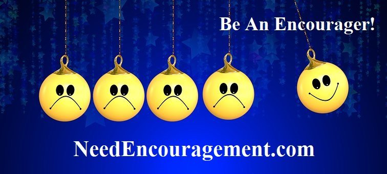 Be an encourager to others!