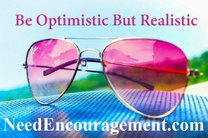Be full of optimism!