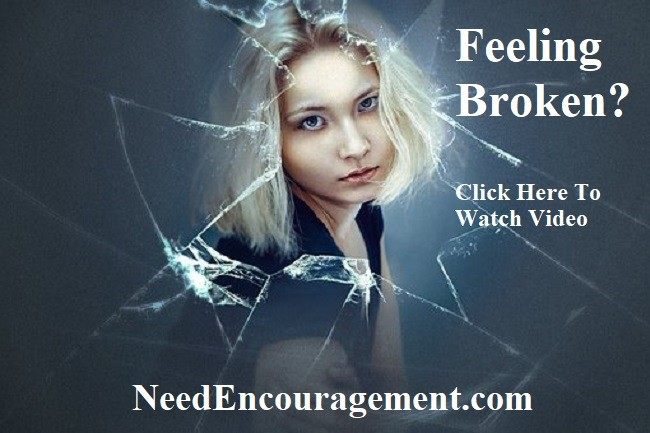 Feeling broken hearted, reach out to God for help and encouragement!