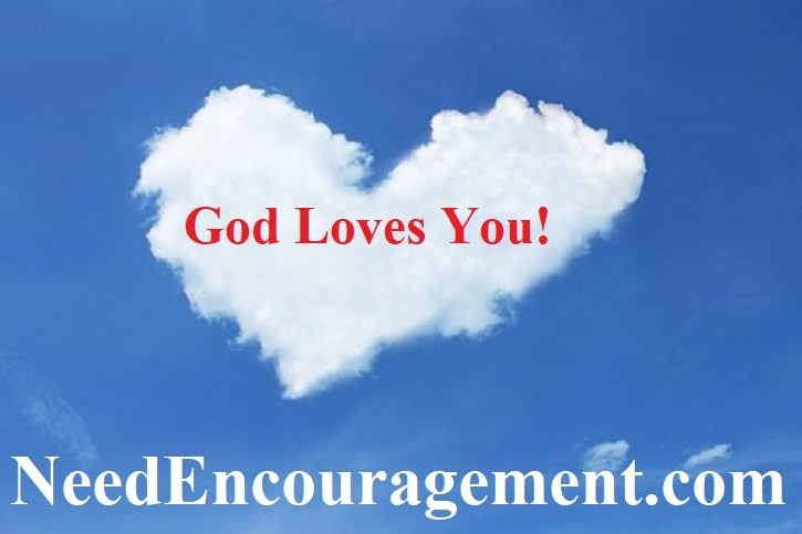 God loves you and I enough to give us his Son!