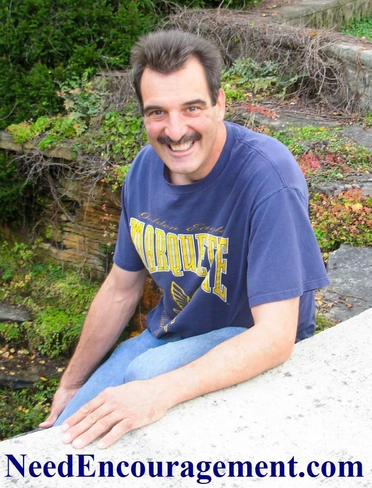 Do you need encouragement? Bill Greguska