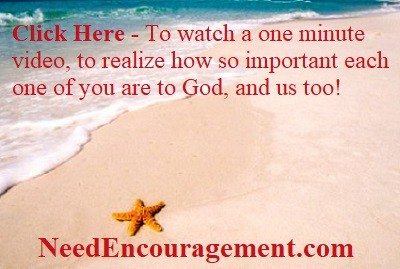 How so important each one of you are to God and us too!