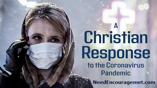 A Christian Response to the Coronavirus Pandemic!