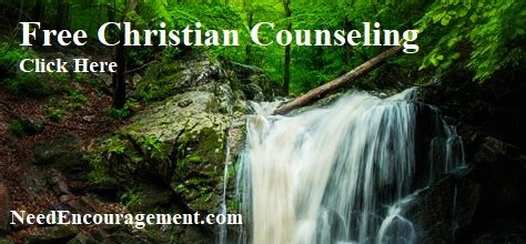 Need Encouragement - Get Free Christian Counseling Here!