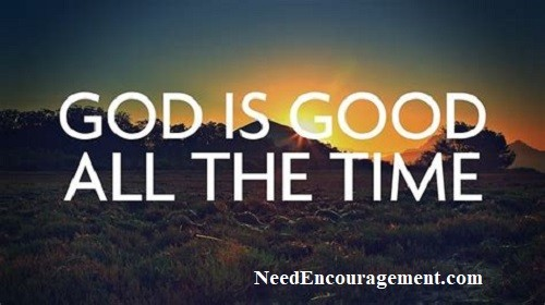 God is good all the time!