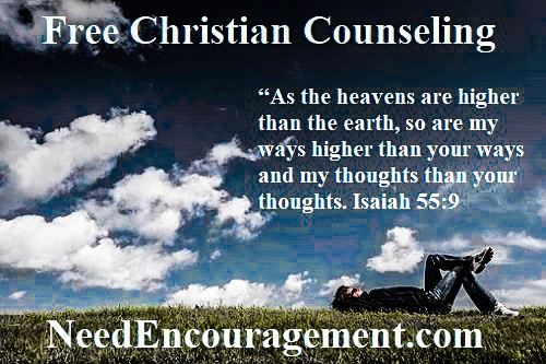 God's ways are higher than ours are! Need Encouragement?