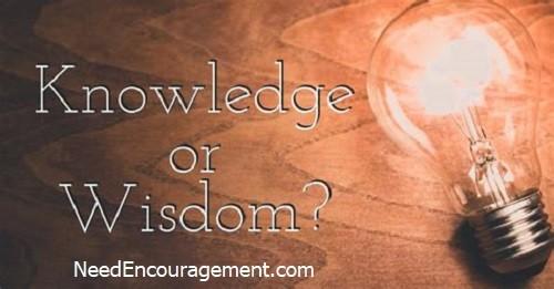 Knowledge or wisdom?